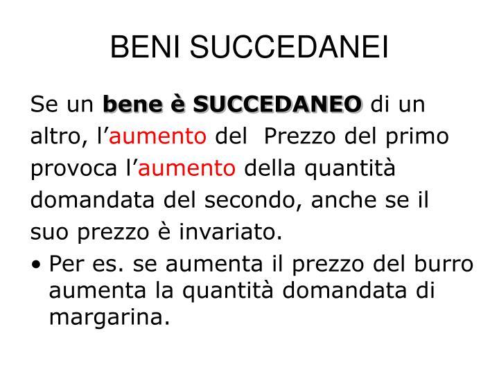 BENI SUCCEDANEI