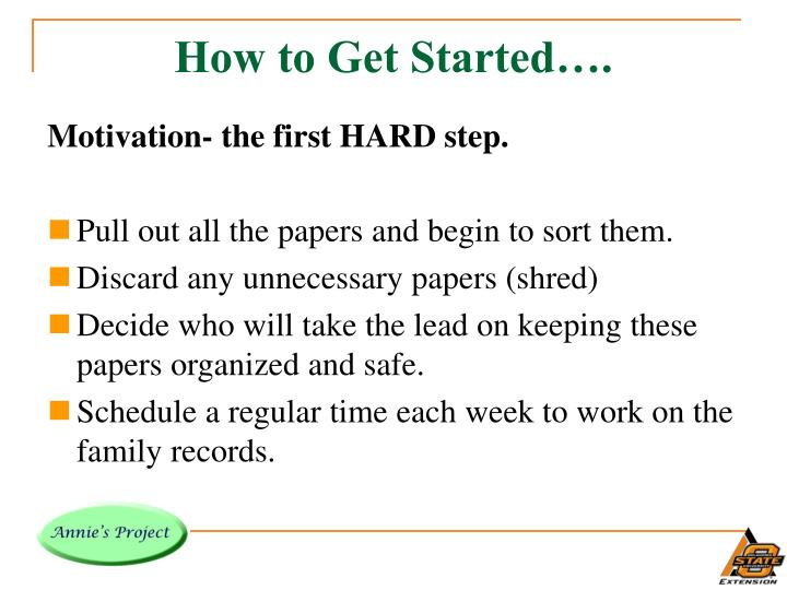 How to Get Started….