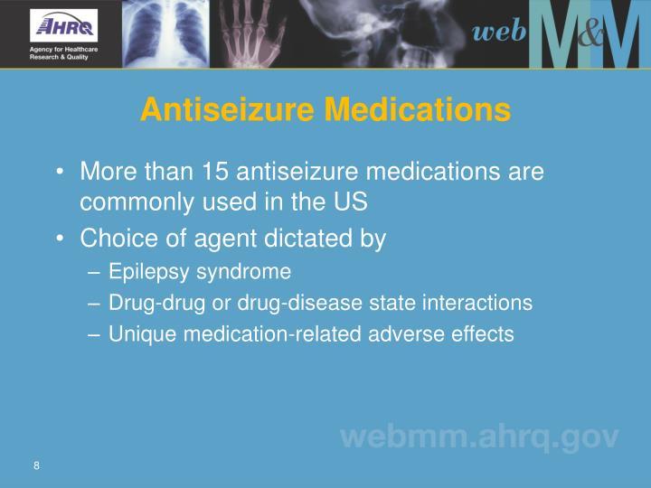 Antiseizure Medications