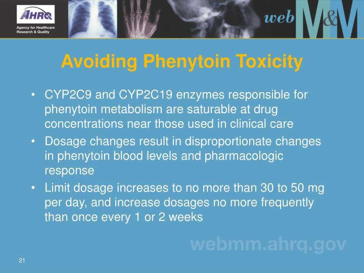 Avoiding Phenytoin Toxicity