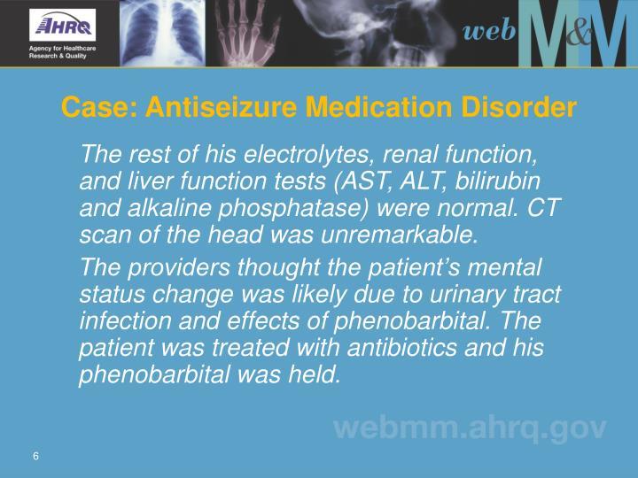 Case: Antiseizure Medication Disorder