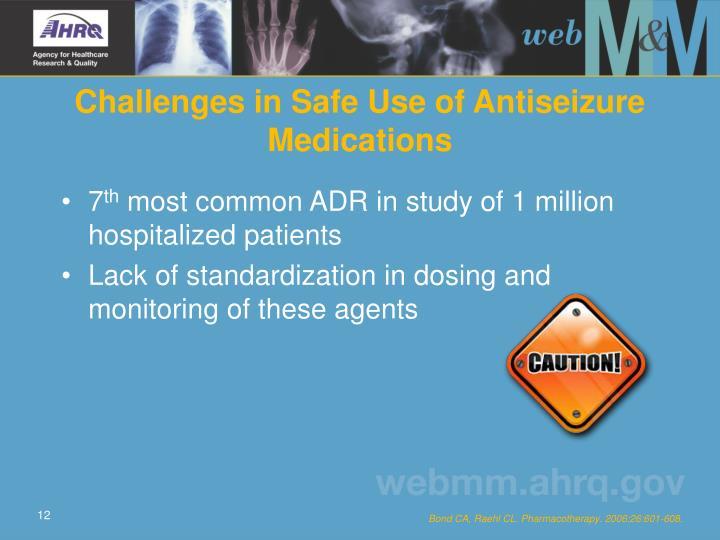 Challenges in Safe Use of Antiseizure Medications