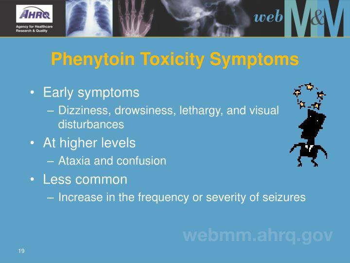 Phenytoin Toxicity Symptoms