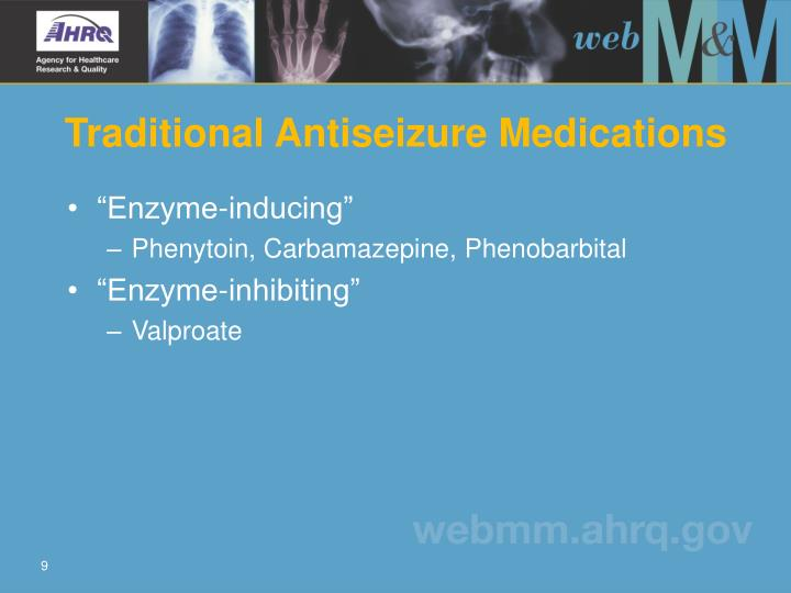 Traditional Antiseizure Medications