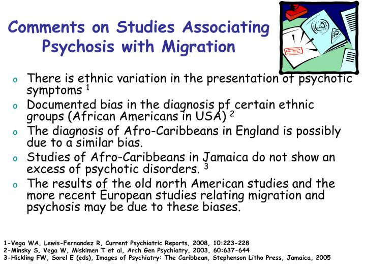 Comments on Studies Associating Psychosis with Migration