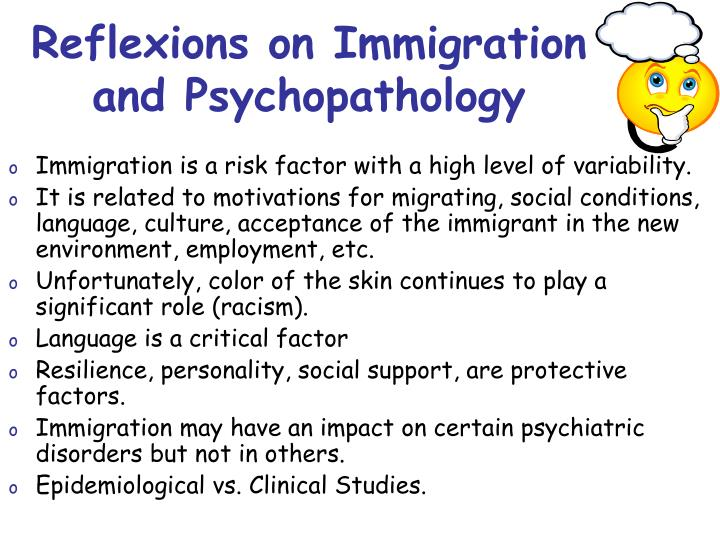 Reflexions on Immigration and Psychopathology