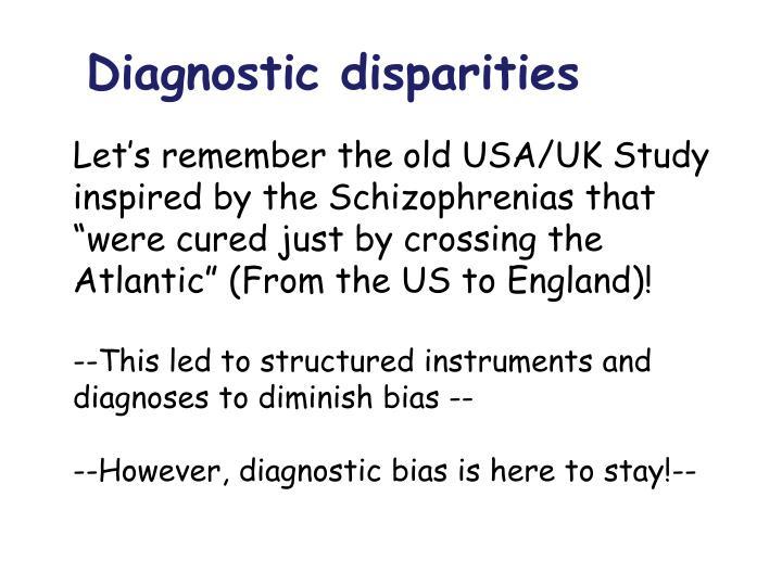Diagnostic disparities