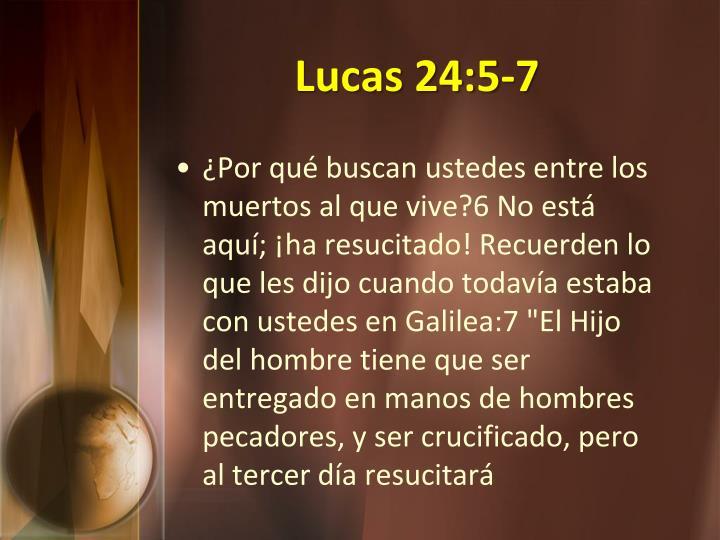 Lucas 24:5-7