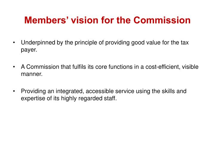 Members' vision for the Commission