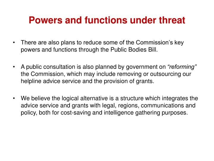 Powers and functions under threat