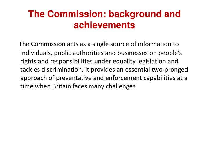 The Commission: background and achievements