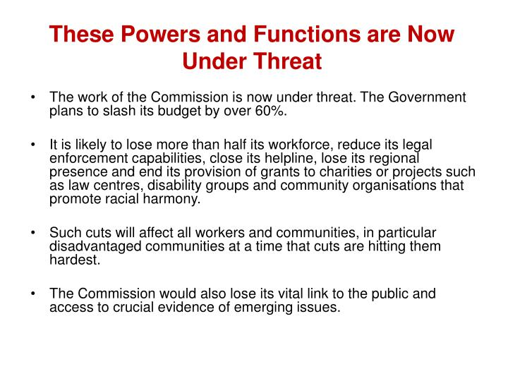 These Powers and Functions are Now Under Threat