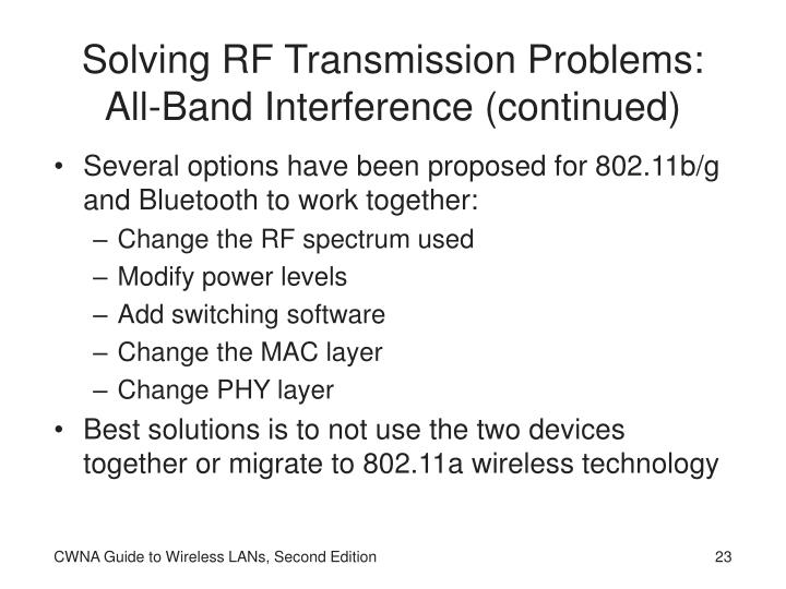 Solving RF Transmission Problems: All-Band Interference (continued)