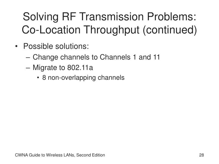 Solving RF Transmission Problems: Co-Location Throughput (continued)