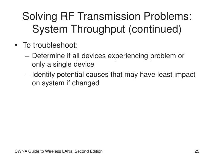 Solving RF Transmission Problems: System Throughput (continued)