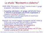 lo studio movimento e diabetici