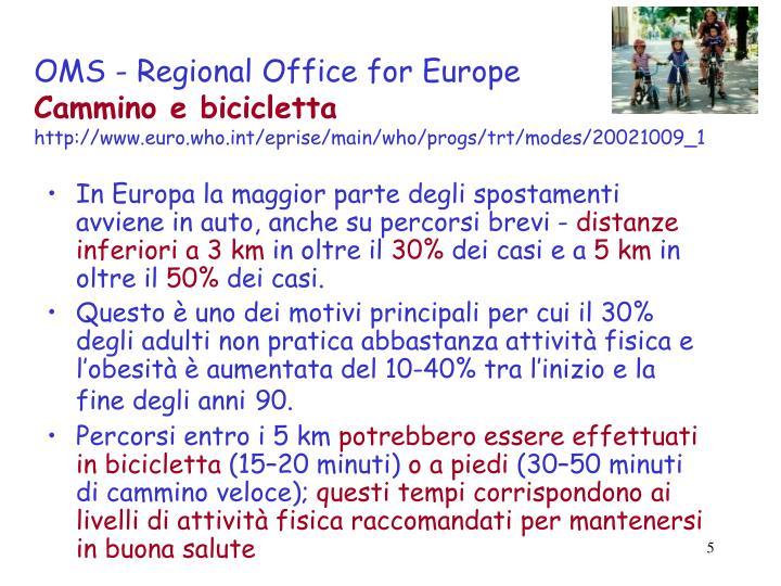OMS - Regional Office for Europe