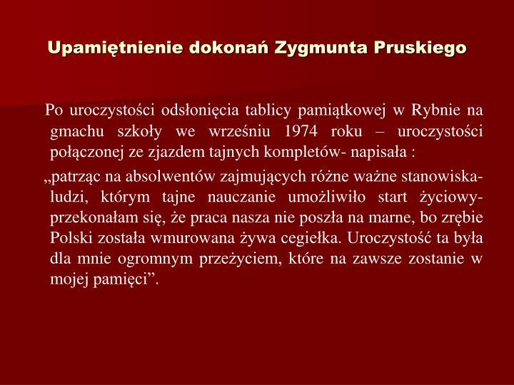 Upamitnienie dokona Zygmunta Pruskiego