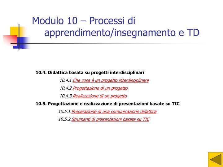 Modulo 10 – Processi di