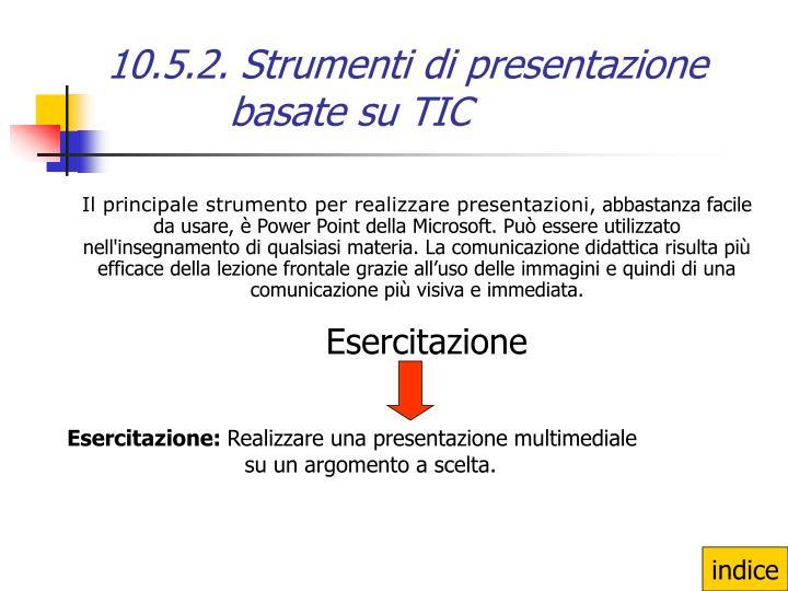 10.5.2. Strumenti di presentazione