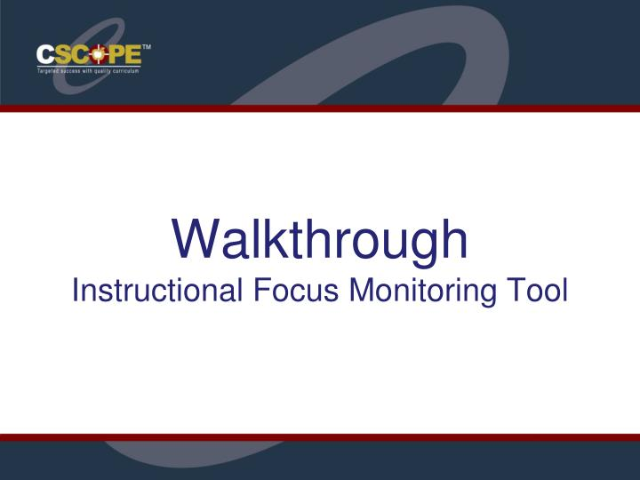 walkthrough instructional focus monitoring tool
