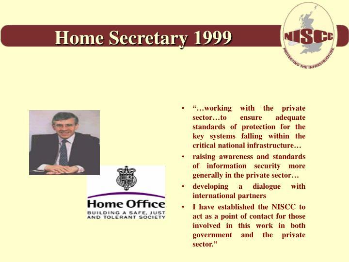Home Secretary 1999