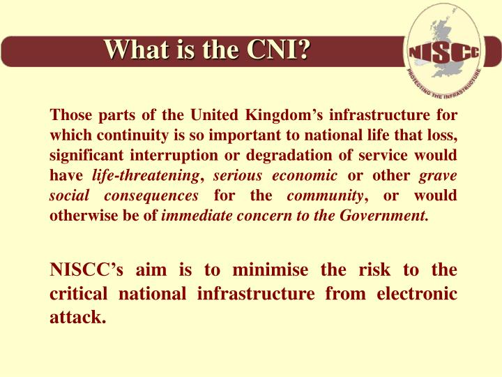 What is the CNI?
