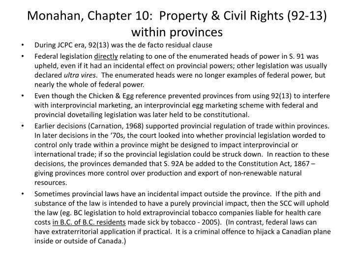 Monahan, Chapter 10:  Property & Civil Rights (92-13) within provinces