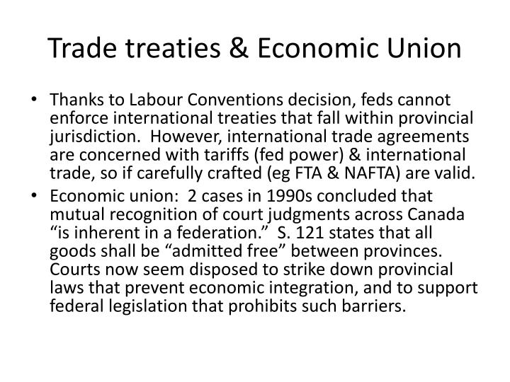 Trade treaties & Economic Union