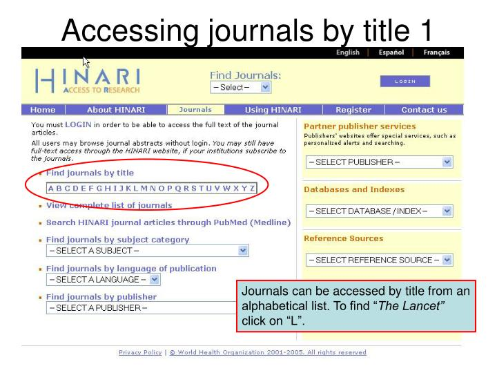 Accessing journals by title 1