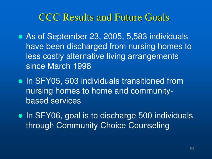 CCC Results and Future Goals
