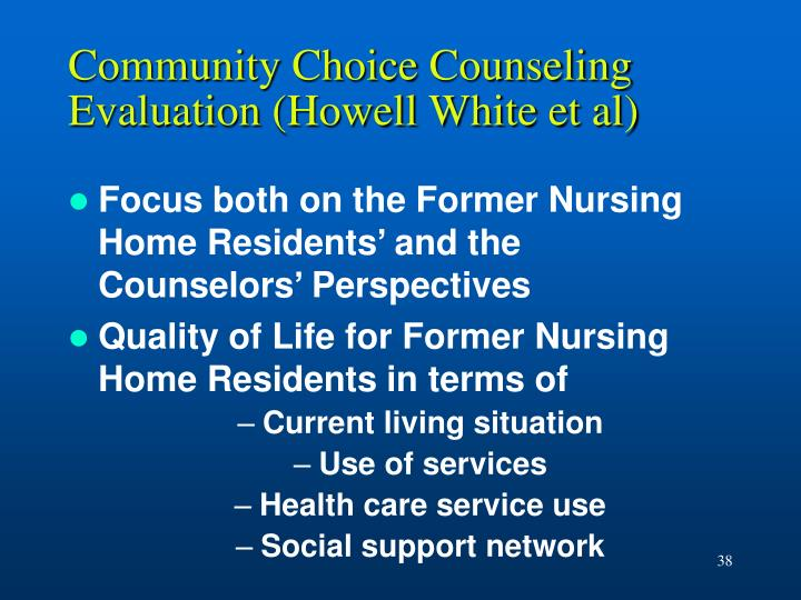 Community Choice Counseling Evaluation (Howell White et al)