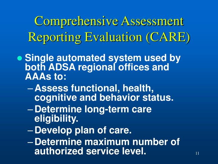 Comprehensive Assessment Reporting Evaluation (CARE)
