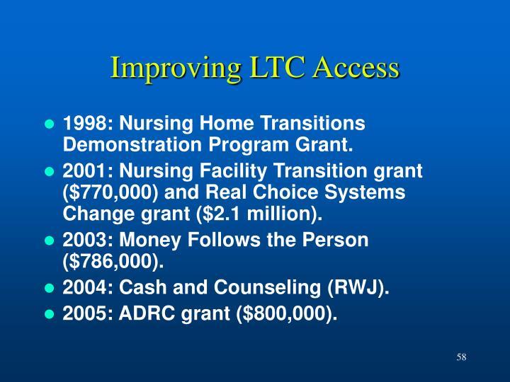 Improving LTC Access
