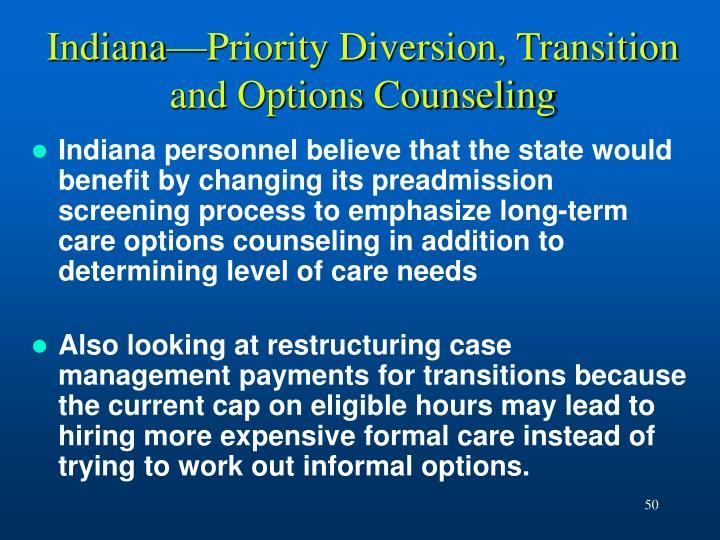 Indiana—Priority Diversion, Transition and Options Counseling