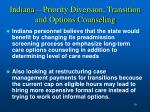 indiana priority diversion transition and options counseling1