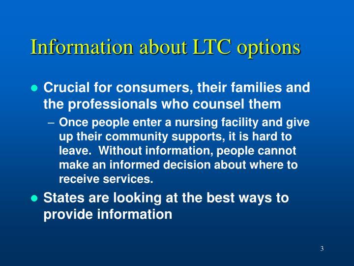 Information about LTC options