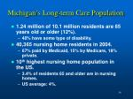 michigan s long term care population