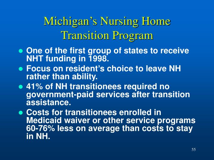 Michigan's Nursing Home Transition Program