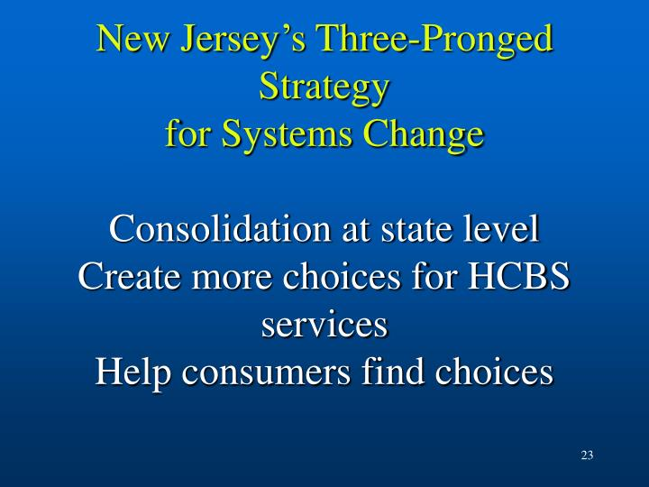 New Jersey's Three-Pronged Strategy