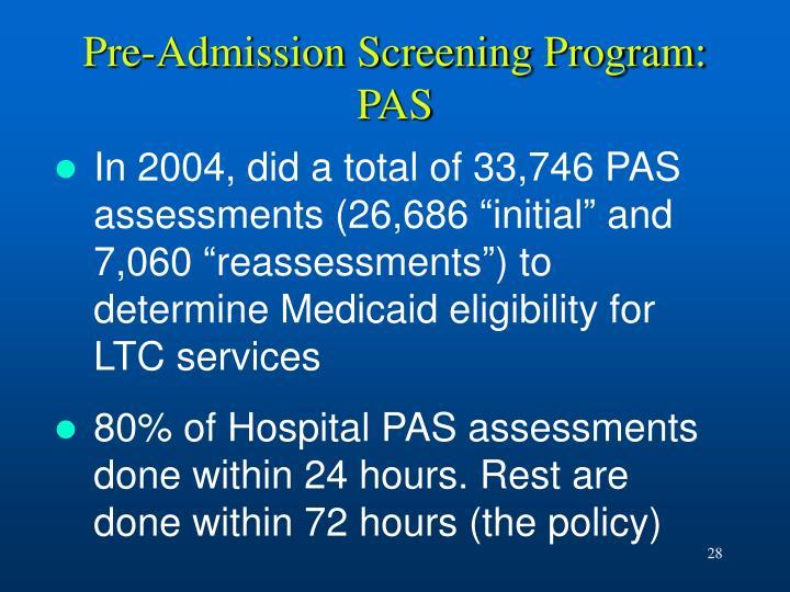 Pre-Admission Screening Program: PAS