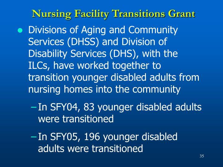Nursing Facility Transitions Grant