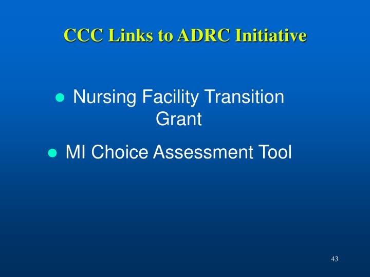 CCC Links to ADRC Initiative