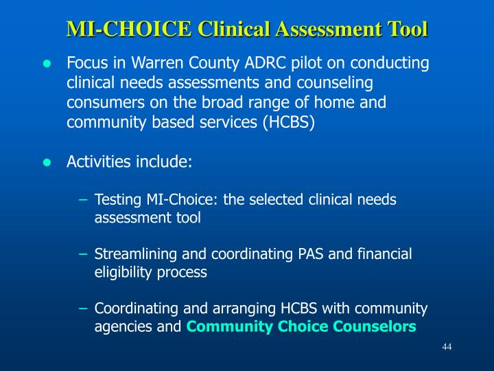 MI-CHOICE Clinical Assessment Tool