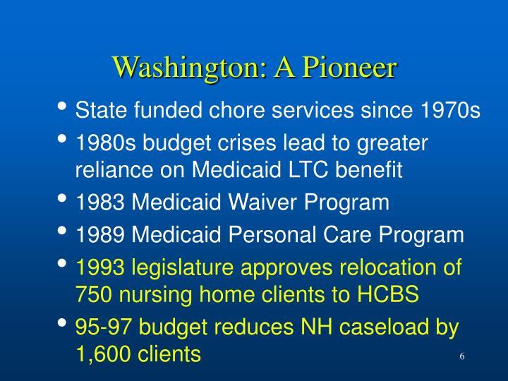 Washington: A Pioneer