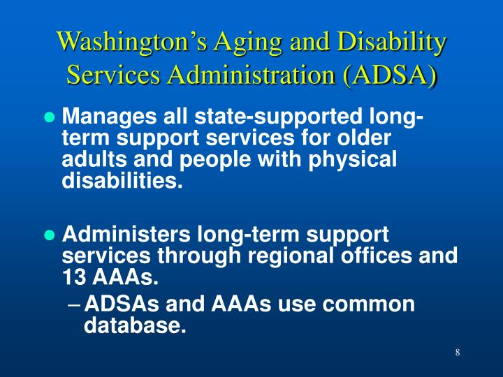 Washington's Aging and Disability Services Administration (ADSA)