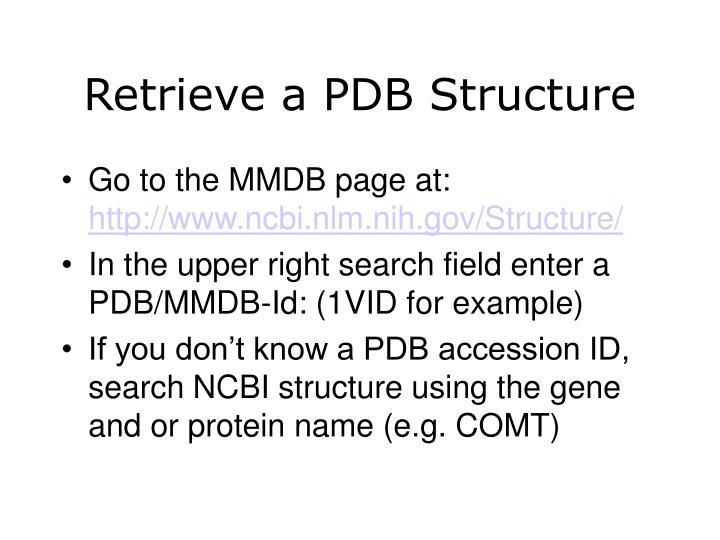 Retrieve a PDB Structure