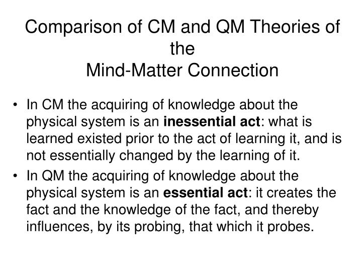 Comparison of CM and QM Theories of the
