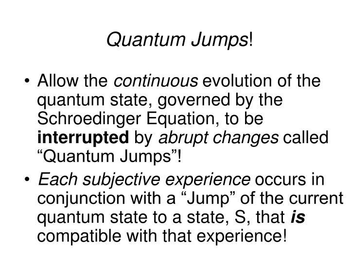 Quantum Jumps