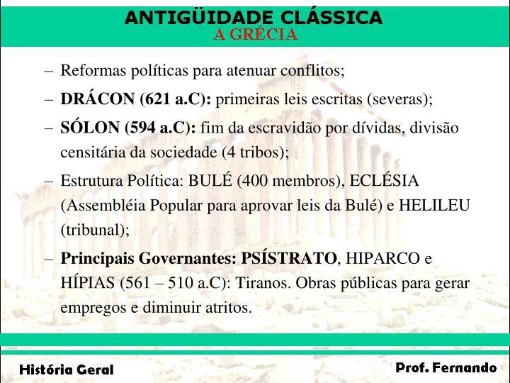 Reformas políticas para atenuar conflitos;